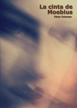 La cinta de Moebius, imagen del autor, César Colomer - Cine de Escritor