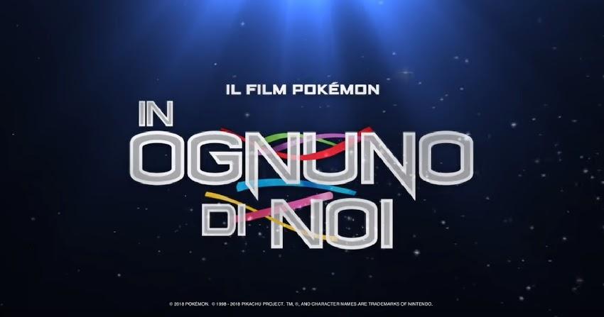 Il Film  Pokémon In ognuno di noi : Ecco Il Trailer Italiano