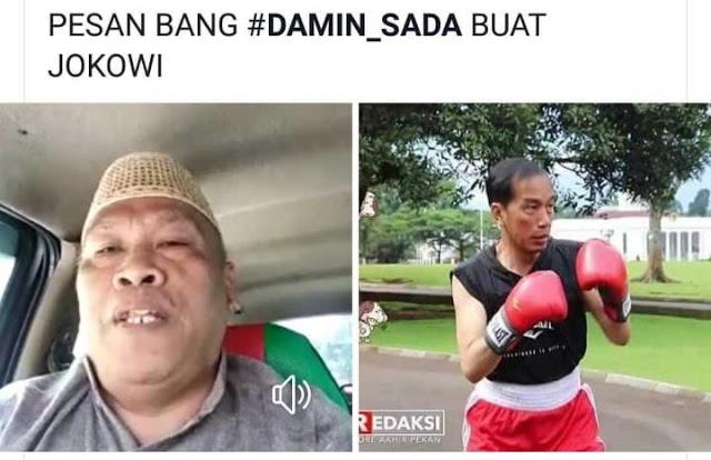 Ketua Jawara Damin Sada: Omongan Jokowi Sekelas Preman Pasar, Kalau Ada Kerusuhan Jokowi Yang Paling Bertanggungjawab