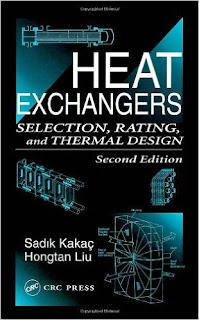 Heat Exchangers: Selection,Rating and Thermal Design 2nd  edition,double-pipe, shell-and-tube, compact, gasketed-plate heat exchanger types, condensers, and evaporators.