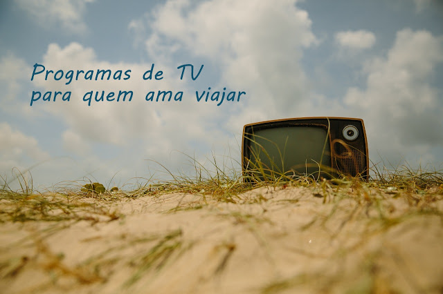 Programas de TV sobre Viagens