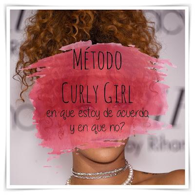 Método Curly Girl - Mi Experiencia: en que estoy de acuerdo y en que no?