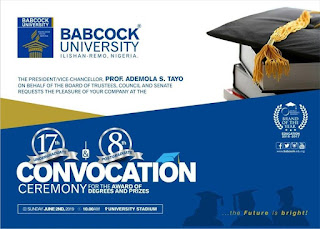 Babcock University 17th [U.G] & 8th [P.G] Convocation Ceremony 2019
