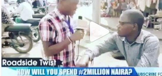 What this man said he'll do once he gets 2 million naira will baffle you