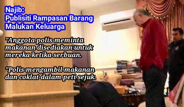 Najib: Publisiti Rampasan Barang Malukan Keluarga