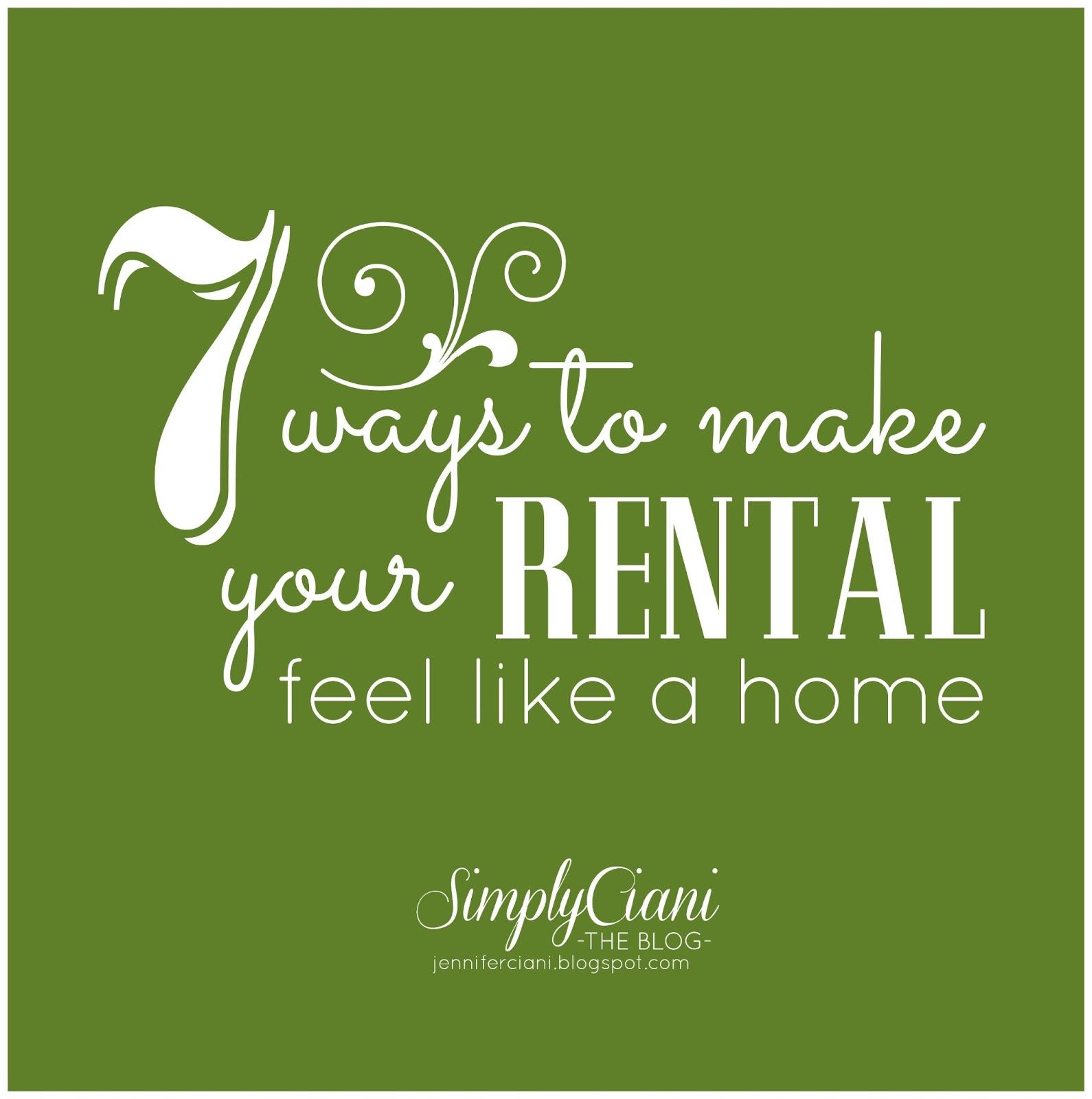 "7 Ways To Make Your Rental Feel Like A ""home"""