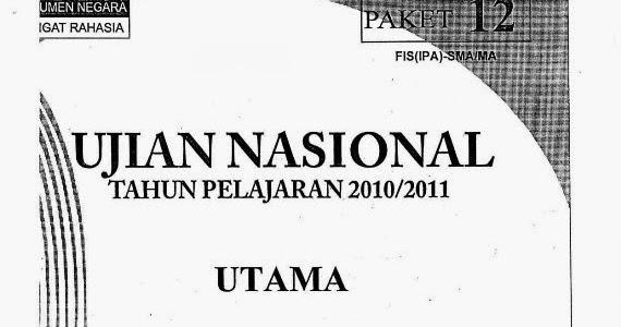 Berbagi Dan Belajar Download Lengkap Soal Un Sma 2011
