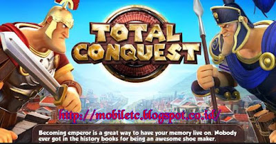 Download game Total Conquest 360 x 640 And Android