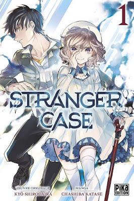 Stranger Case /  Kyo Shirodaira, Chashiba Katase