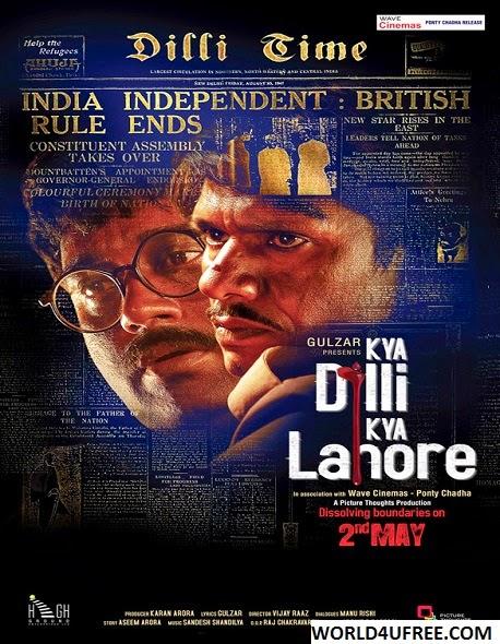 Kya Dilli Kya Lahore 2014 720p BluRay 700mb