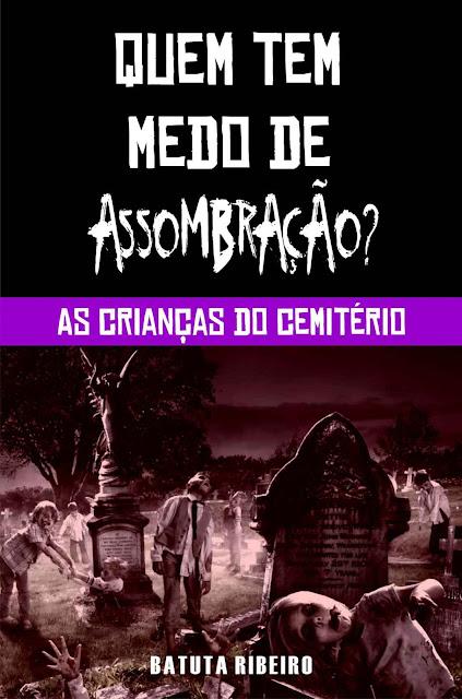 As crianças do cemitério - Batuta Ribeiro