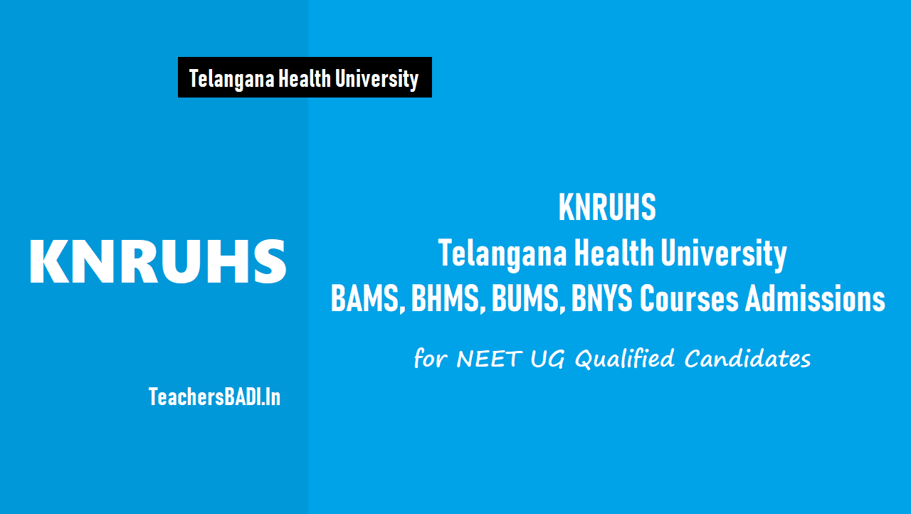 KNRUHS BAMS, BHMS, BUMS, BNYS Course Admissions 2019 for NEET UG