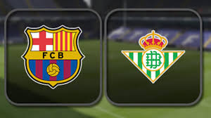 Barcelona vs Real Betis Live Stream Spanish league football  today 20/8/2017