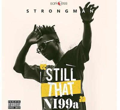 Strongman ft Akwaboah – Vision (Mp3 Download)