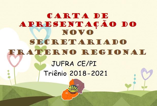 CARTA DE APRESENTAÇÃO E PORTARIAS SECRETARIADO FRATERNO REGIONAL TRIÊNIO 2018-2021