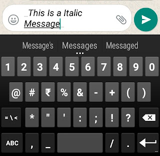 Send Italic messages on WhatsApp