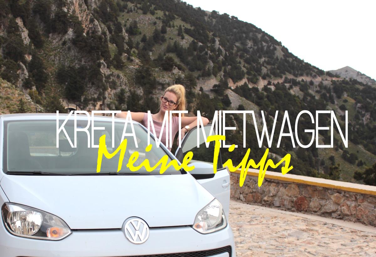 Kreta Landschaft Mietwagen Tipps Erfahrungen Travelblog Traveldiary