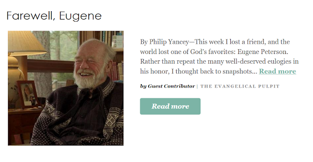 http://www.patheos.com/blogs/evangelicalpulpit/2018/10/farewell-eugene-peterson-philip-yancey/?utm_source=Newsletter&utm_medium=email&utm_campaign=Best+of+Patheos&utm_content=57