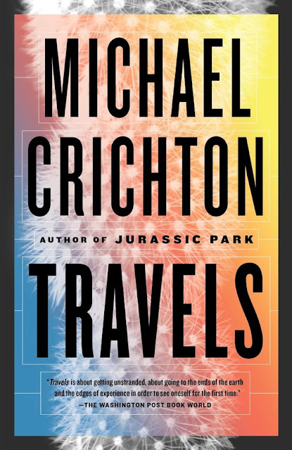 Michael Crichton's TRAVELS Book Review