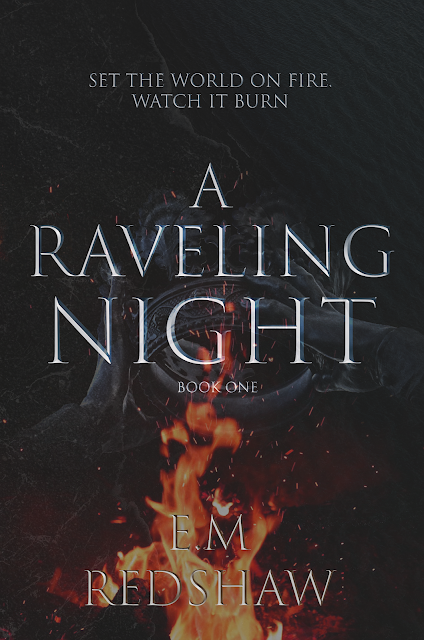 A Raveling Night by E.M Redshaw