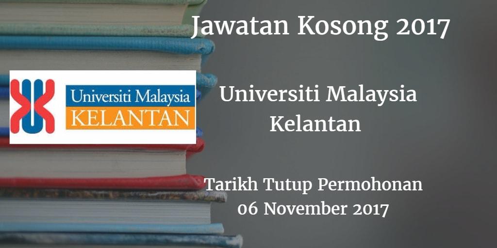 Jawatan Kosong Universiti Malaysia Kelantan 06 November 2017