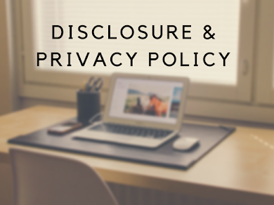 Disclosure & Privacy Policy