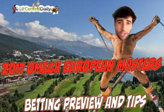 2017-Omega-European-Masters-Tips