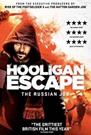Watch Hooligan Escape The Russian Job Online Free 2018 Putlocker
