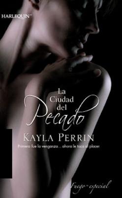 Kayla Perrin - La Ciudad del Pecado