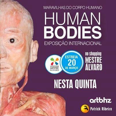 Exposição Human Bodies no Shopping Mestre Alvaro
