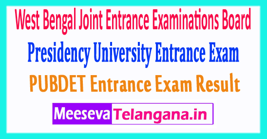 West Bengal Joint Entrance Exams Board Presidency University Entrance Exam WBJEE PUBDET Result 2017