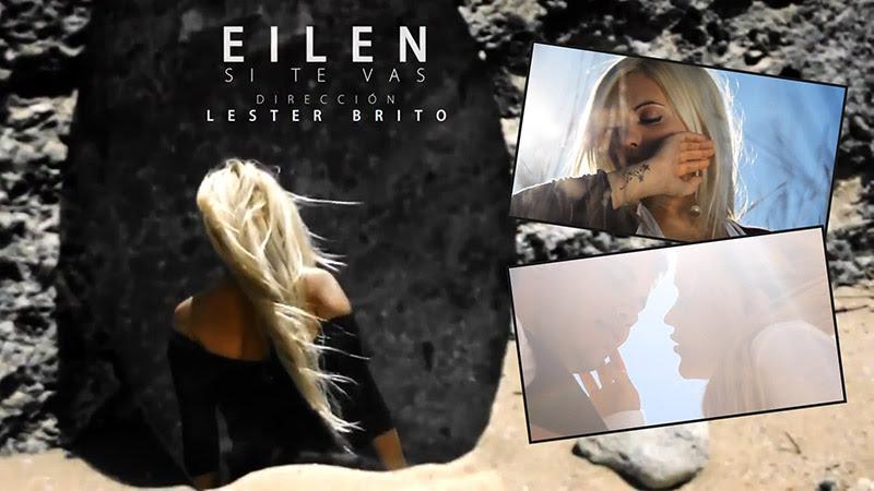 Eilen - ¨Si te vas¨ - Videoclip - Dirección: Lester Brito. Portal Del Vídeo Clip Cubano - 01