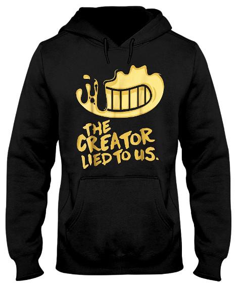 The Creator Lied To Us T Shirts Hoodie Sweatshirt Sweater Tank Tops