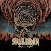 """Skulldrain - """"Hatred Rising"""""""