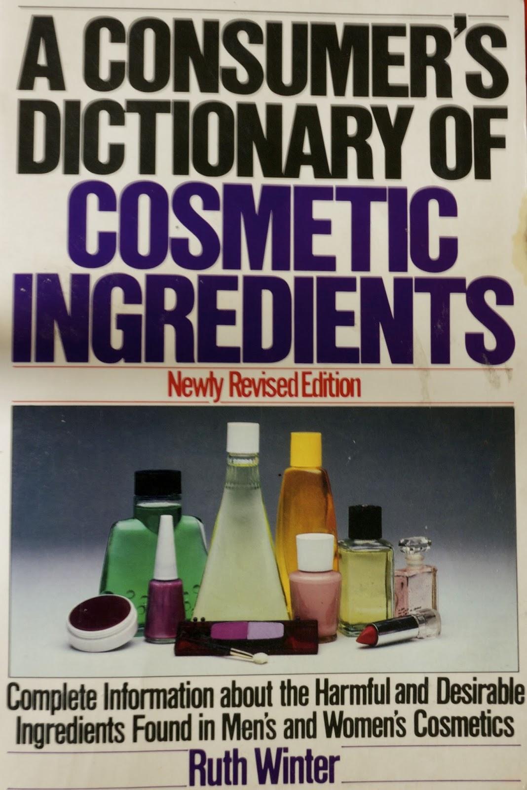 Bookshelf: A Consumer's Dictonary Of Cosmetics Ingredients