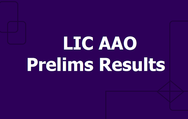 LIC AAO Assistant Administrative Officers Prelims Results 2019 (List of qualifiers for Main Examination_