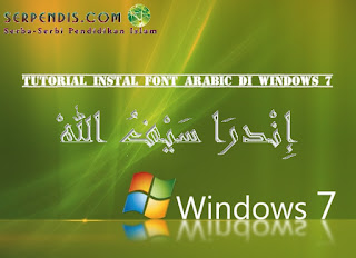 Tutorial Instal Font Arabic di Windows 7