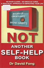 Not Another Self-Help Book by Dr. David Fong