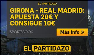 betfair promocion Girona vs Real Madrid 26 agosto
