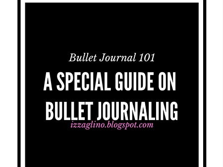 BULLET JOURNAL 101| A Special Guide on Bullet Journaling