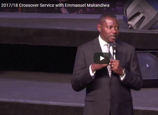 2017/18 Crossover Service with Emmanuel Makandiwa