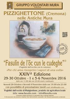 Fasulin de l'öc cun le cudeghe dal 29 ottobre al 6 novembre Pizzighettone (CR) 2016