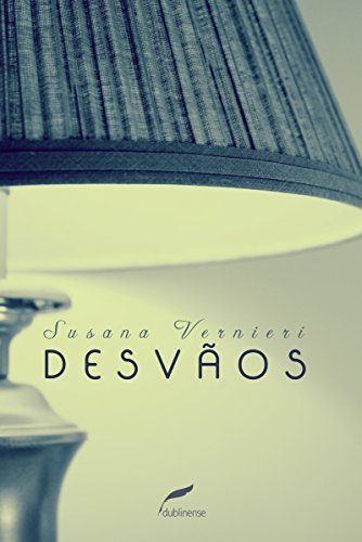 Desvãos - Susana Vernieri