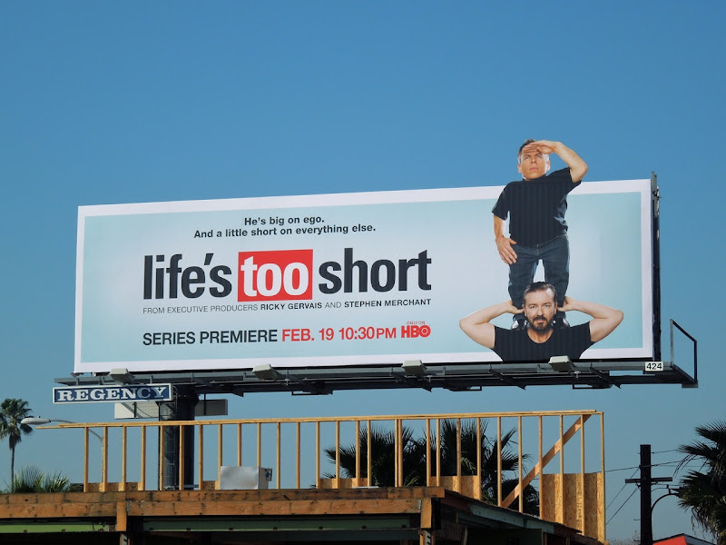 Life's Too Short TV billboard