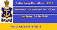 Indian Navy Recruitment 2016 for Permanent Commission & SSC Officers Apply Online Here