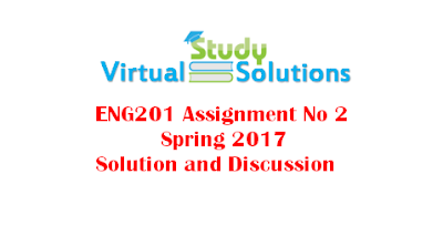 ENG201 Assignment No 2 Solution Spring 2017