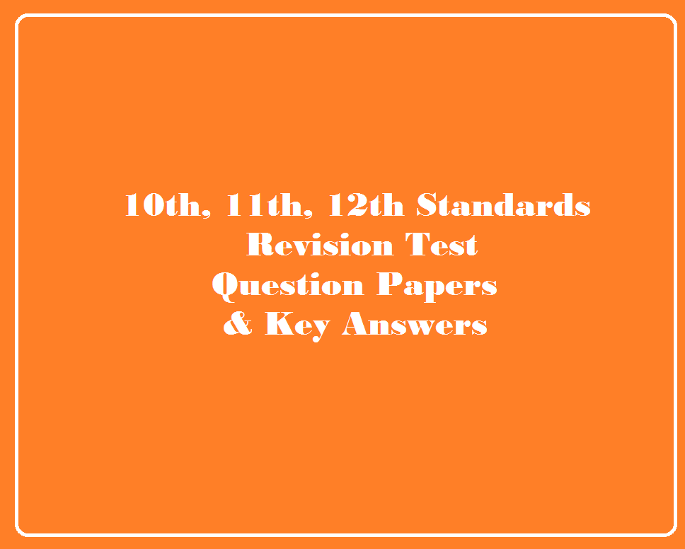 12th Revision Test Question Papers & Key Answer Download