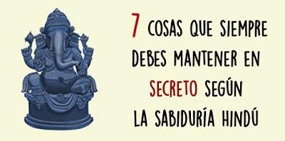 7 cosas que siempre debes mantener en secreto según la sabiduría hindú