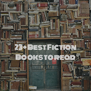 23+ Best fiction books to read EVER