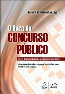 O livro do concurso público, de Fabrício Bittencourt da Cruz